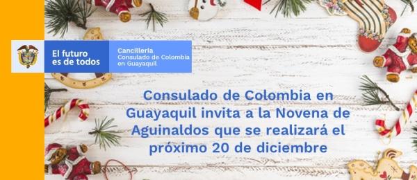 Consulado de Colombia en Guayaquil invita a la Novena de Aguinaldos que se realizará el próximo 20 de diciembre de 2018
