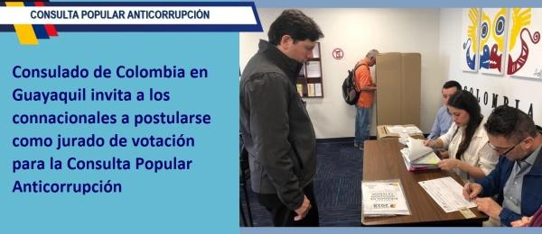 El Consulado de Colombia en Guayaquil invita a los connacionales a postularse como jurado de votación para la Consulta Popular Anticorrupción