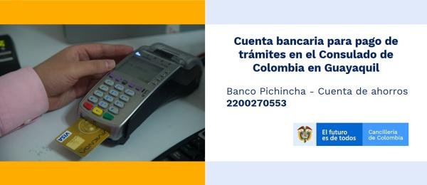 Cuenta bancaria para pagar los trámites en el Consulado de Colombia en Guayaquil