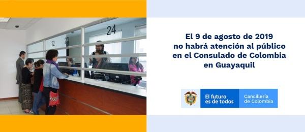 El 9 de agosto no habrá atención al público en el Consulado de Colombia en Guayaquil