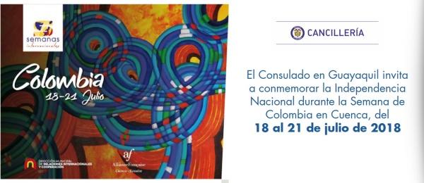 El Consulado en Guayaquil invita a conmemorar la Independencia Nacional durante la Semana de Colombia en Cuenca, del 18 al 21 de julio de 2018